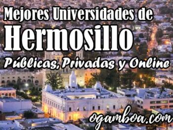 ranking de universidades de Hermosillo publicas y privadas